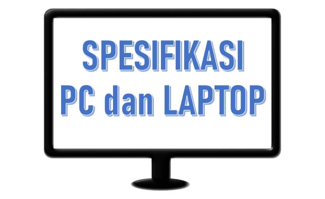 Cara Melihat Spesifikasi laptop di WIndows 10